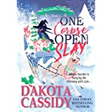 One Corpse Open Slay: A Witchy Christmas Cozy Mystery (Marshmallow Hollow Mysteries Book 3)
