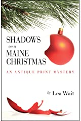 Shadows on a Maine Christmas: An Antique Print Mystery (Antique Print Mysteries (Paperback)) Paperback
