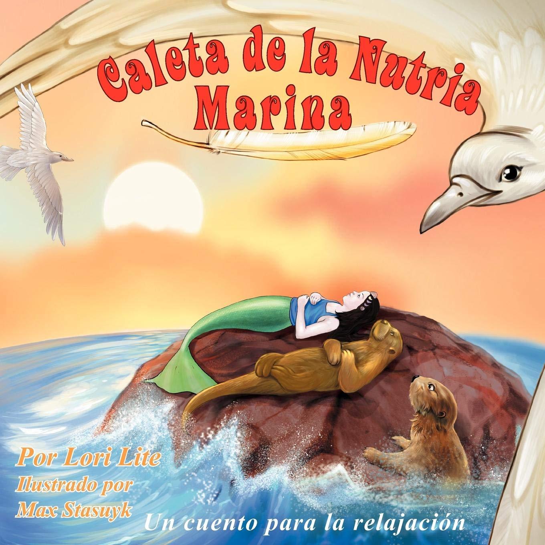 Caleta de la Nutria Marina: Un cuento para la relajación que ...