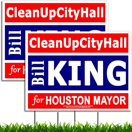 Image result for bill king houston campaign signs