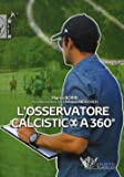 L'osservatore calcistico a 360°: 1