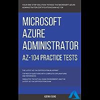 Azure: Microsoft Azure Administrator (AZ-104) Practice Tests (English Edition)