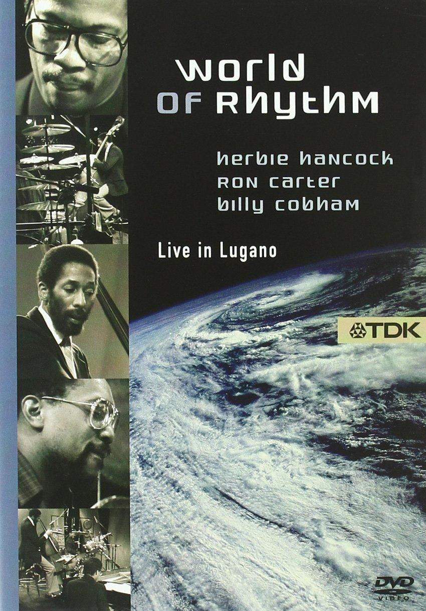 World of Rhythm - Herbie Hancock, Ron Carter, Bill Cobham ...