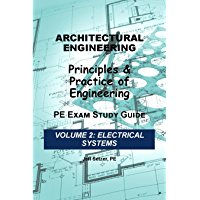 Architectural Engineering PE Exam Study Guide (Electrical Systems Book 2)