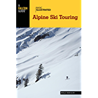 Basic Illustrated Alpine Ski Touring (Basic Illustrated Series)