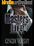 Masters for Life (Masters Saga Book 2)