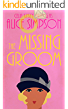 The Missing Groom: A Jane Carter Historical Cozy (Book Three) (Jane Carter Historical Cozy Mysteries 3) (English Edition)