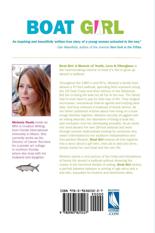 Boat Girl: A Memoir of Youth, Love, and Fiberglass: Melanie Neale:  9780983825227: Amazon.com: Books