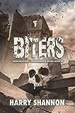 Biters - The Reborn: JournalStone's DoubleDown Series (JournalStone's DoubleDown Series Book 4)