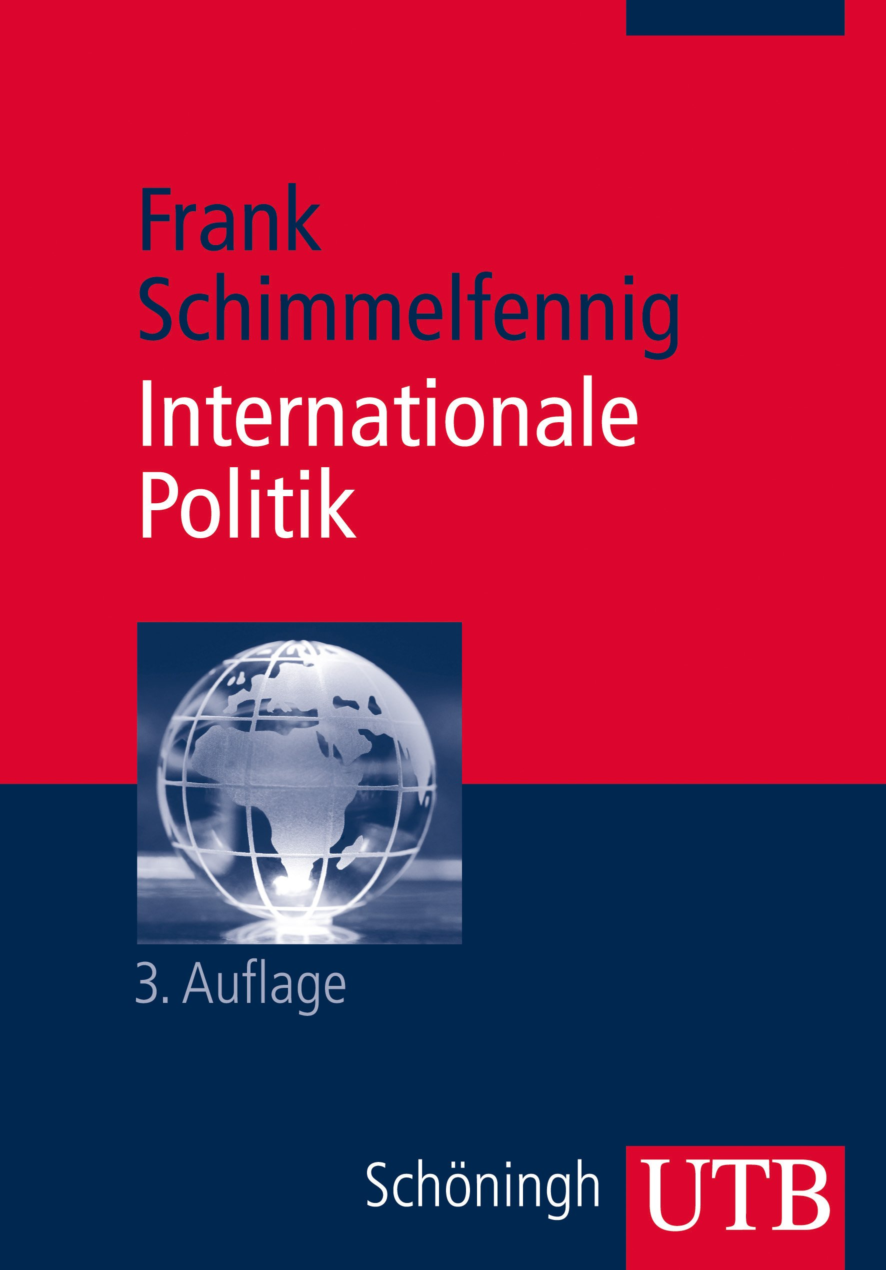 Internationale Politik (Grundkurs Politikwissenschaft, Band 3107)
