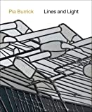 Pia Burrick: Lines and Light (Dutch and English Edition)