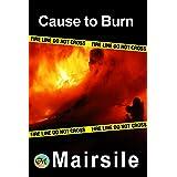 Cause to Burn (Serial Killer Series)