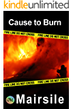 Cause to Burn (Serial Killer Series Book 2)