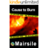 Cause to Burn (Serial Killer Series Book 2)
