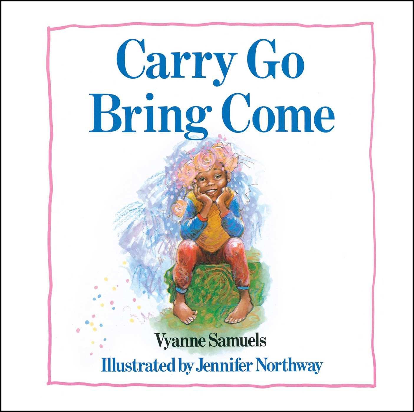 Download Carry Go Bring Come pdf epub