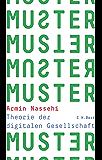 Muster: Theorie der digitalen Gesellschaft (German Edition)
