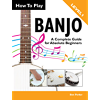 How To Play Banjo – A Complete Guide for Absolute Beginners
