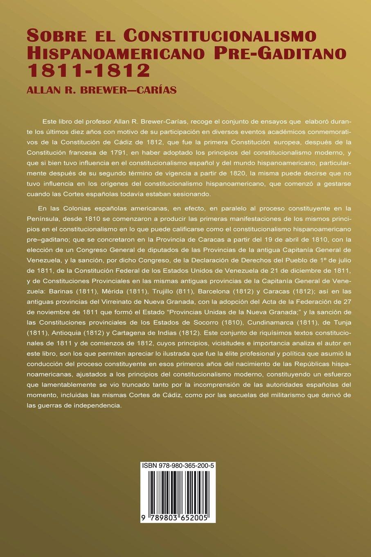 El Constitucionalismo Hispano Americano Pre-Gaditano 1811-1812: Amazon.es: Allan R. BREWER-CARIAS: Libros