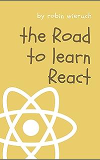 Amazon com: The Road to GraphQL: Your journey to master pragmatic