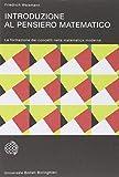 Introduzione al pensiero matematico. La formazione dei concetti nella matematica moderna