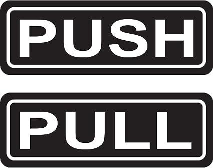 PUSH PULL Door Sign 2u0026quot;x6u0026quot; Sticker Decal Vinyl Business ...  sc 1 st  Amazon.com & Amazon.com: PUSH PULL Door Sign 2