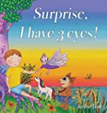 Surprise, I have 3 eyes!: A children's book about
