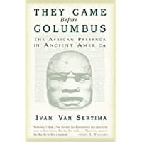 They Came Before Columbus (Journal of African Civilizations)