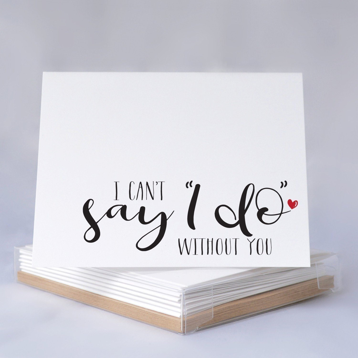 Bridal Party Ask Card Boxed Set - I Can't Say I Do Without You