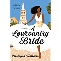 A Lowcountry Bride: A Novel
