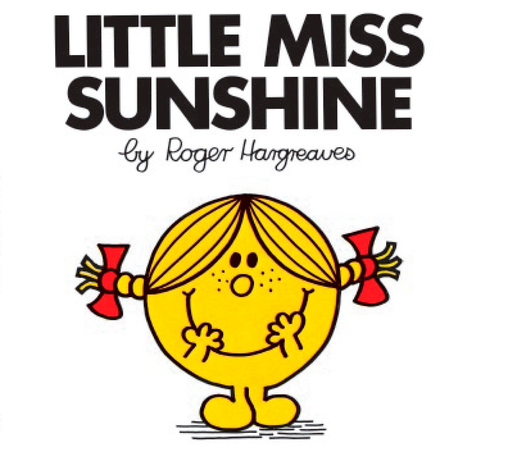Little Miss Sunshine (Mr. Men and Little Miss): Hargreaves, Roger ...
