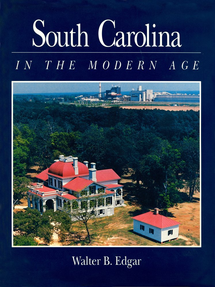 South Carolina in the Modern Age pdf