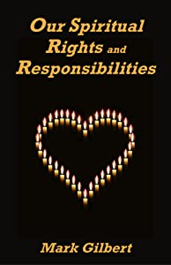 Our Spiritual Rights and Responsibilities