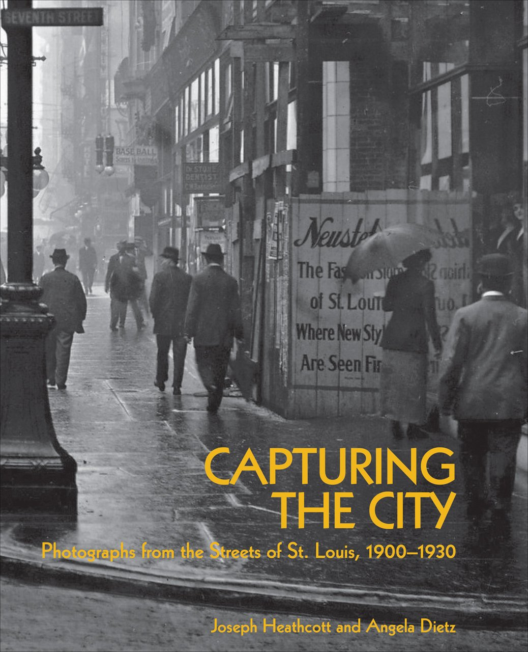 Read Online Capturing the City: Photographs from the Streets of St. Louis, 1900 - 1930 pdf epub