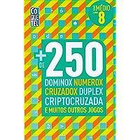 Mais de 250 dominox, numerox, cruzadox, duplex, criptocruzada e muitos outros jogos - Nível médio - Livro 8
