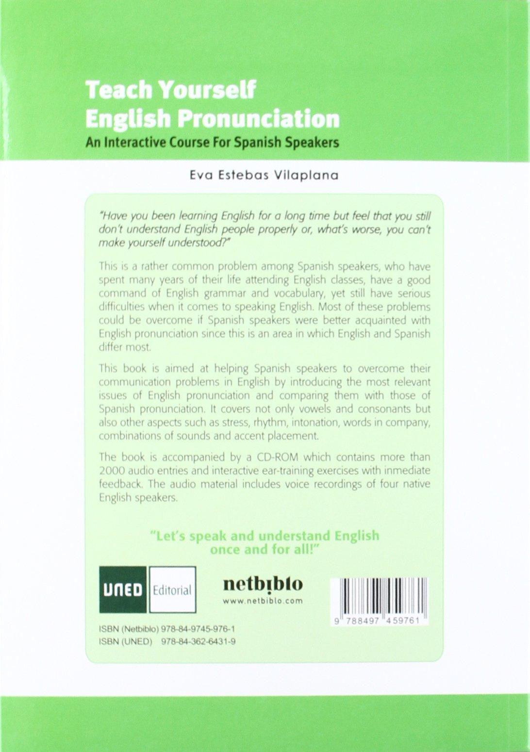 Teach yourself english pronunciation an interactive course for spanish speakers amazon co uk eva estebas vilaplana 9788497459761 books