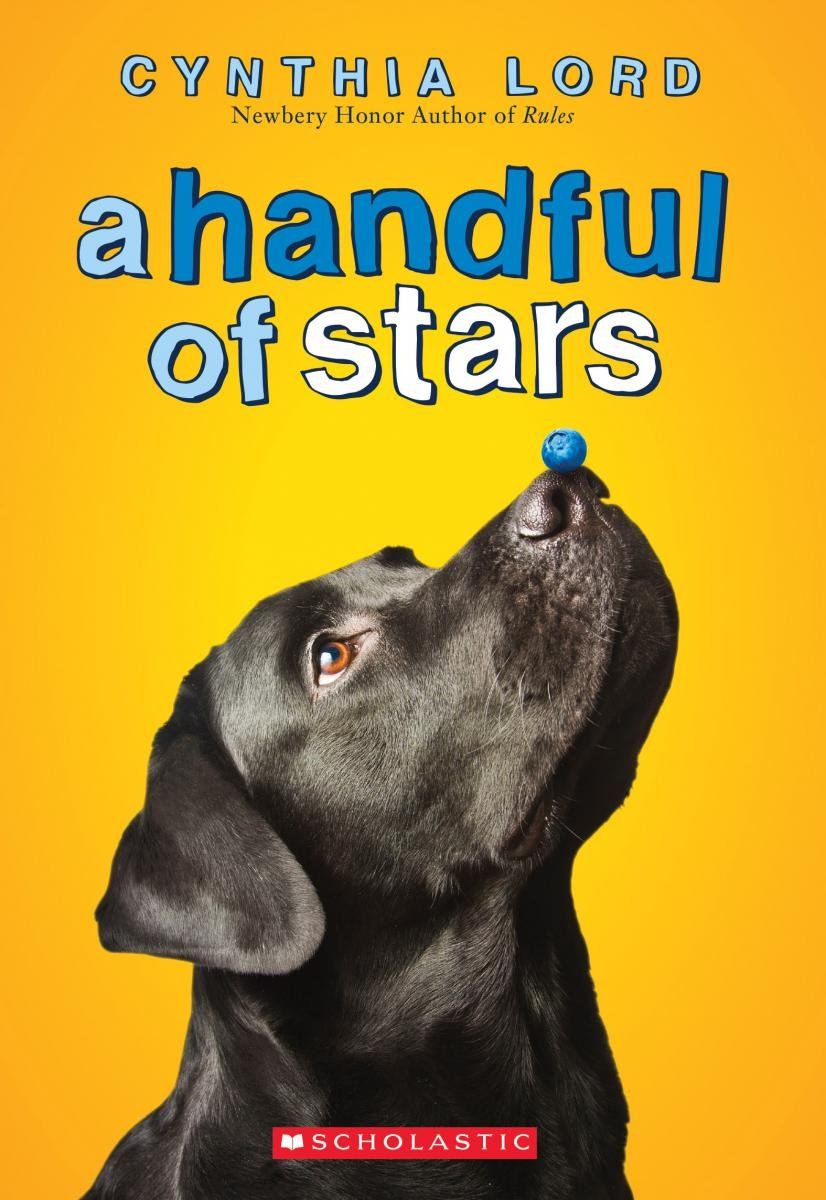 A Handful of Stars: Lord, Cynthia: 9780545700283: Amazon.com: Books