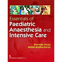 Essentials of Paediatric Anaesthesia and Intensive Care
