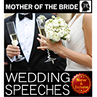 Wedding Speeches: Mother Of The Bride Speeches: On This Special Day Speeches for the Mother of the Bride (Wedding…