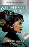 Slippers And Thieves - New & Lengthened 2020 Edition (Fairy Tales of the Magicorum Book 4)