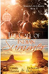 The Call of Indian Summer (Seasons of Change) (Volume 3) Paperback