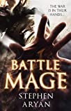 Battlemage: Age of Darkness, Book 1 (The Age of Darkness)