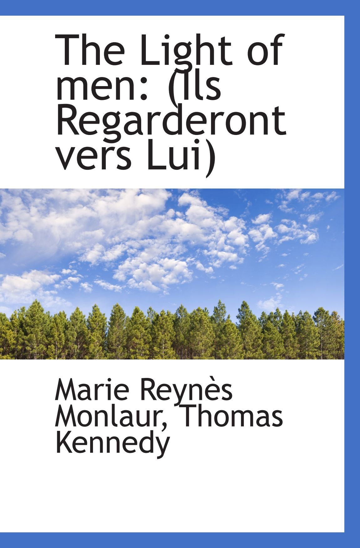 Download The Light of men: (Ils Regarderont vers Lui) PDF