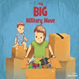 My BIG Military Move