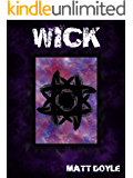WICK (The Spark Form Chronicles Book 1)