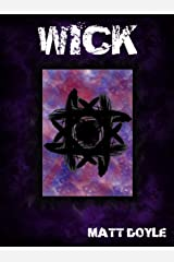 WICK (The Spark Form Chronicles Book 1) Kindle Edition