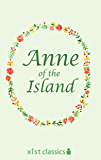 Anne of the Island (Xist Classics)