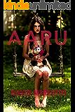 Aaru (The Aaru Cycle Book 1)