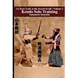 Kendo Solo Training (A Closer Look at the Sword Scroll)