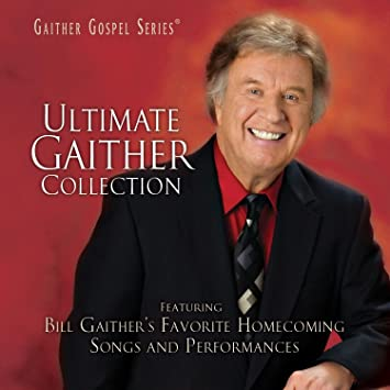 bill gloria gaither ultimate gaither collection amazoncom music - Candy Christmas Gospel Singer