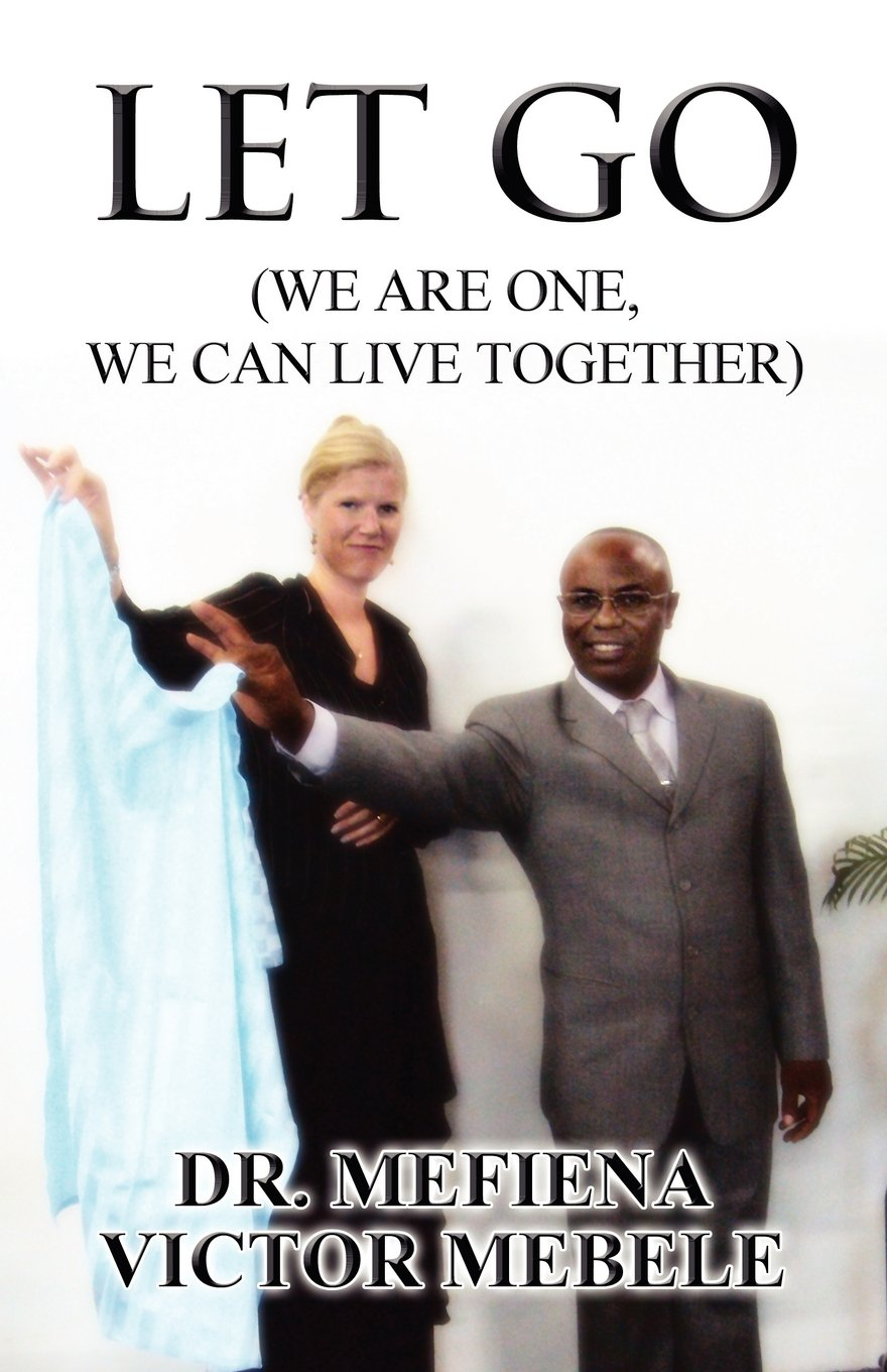 Read Online Let Go (We Are One, We Can Live Together) pdf